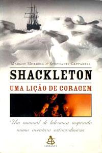 Livro Shackleton: uma Lição de Coragem