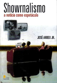Livro Showrnalismo - José Arbex Jr.