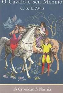 As Crônicas de Nárnia: O Cavalo e Seu Menino