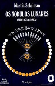 Volume 1 de Astrologia Cármica - Os Nódulos Lunares