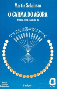 Volume 4 de Astrologia Cármica - O Carma do Agora