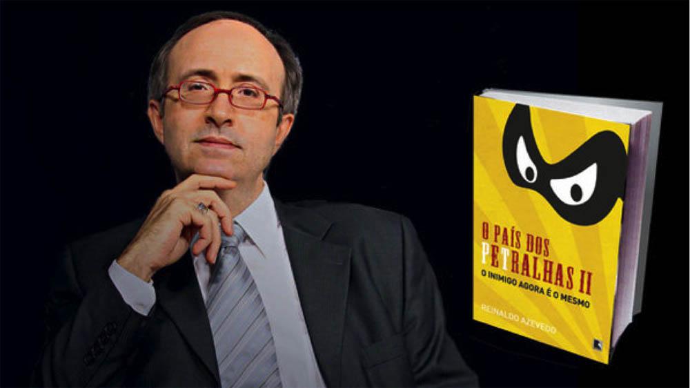 """Reinaldo Azevedo e o livro """"O país dos Petralhas II"""""""