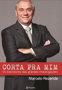 """Livro """"Corta Pra Mim"""", de Marcelo Rezende"""