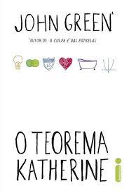 "livro ""O Teorema Katherine"", de John Green"