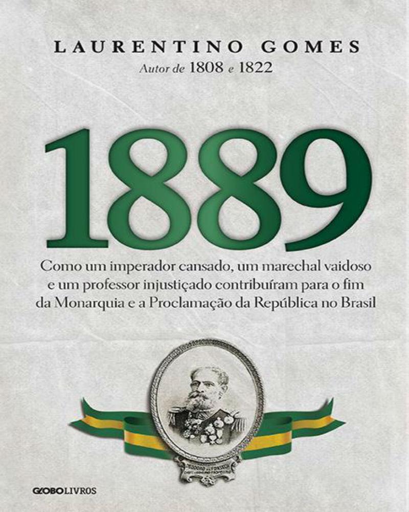 """Livro """"1889"""", de Laurentino Gomes"""