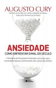 """""""Ansiedade"""", de Augusto Cury"""