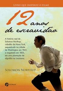 """Livro """"12 Anos de Escravidão"""", de Solomon Northup"""