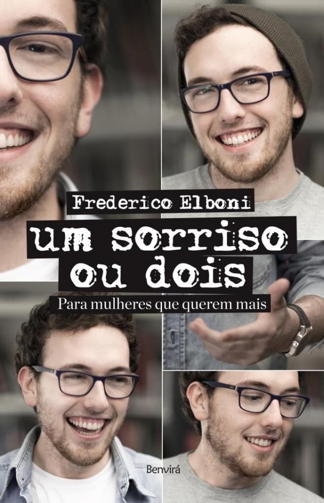 Um Sorriso Ou Dois - livro de Frederico Elboni