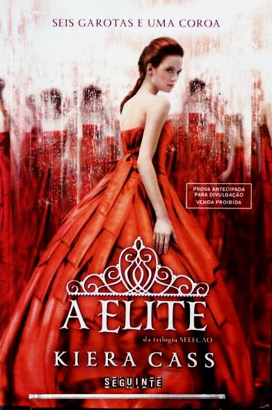 A Elite - livro de Kiera Cass
